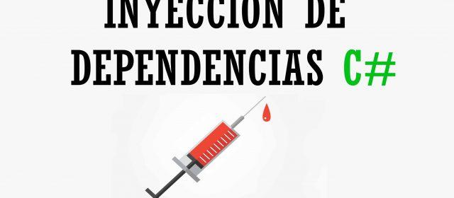 Inyección de dependecias C#